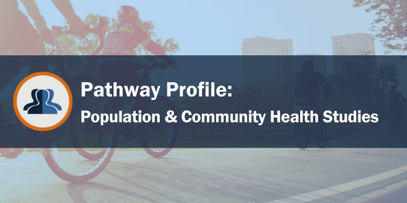 AHW Population and Community Health Studies Pathway Image